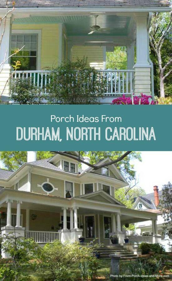 Porches Durham And North Carolina On Pinterest
