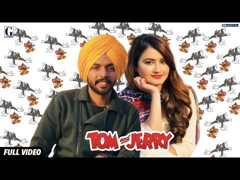 Tom And Jerry Official Song Satbir Aujla Satti Dhillon Gk
