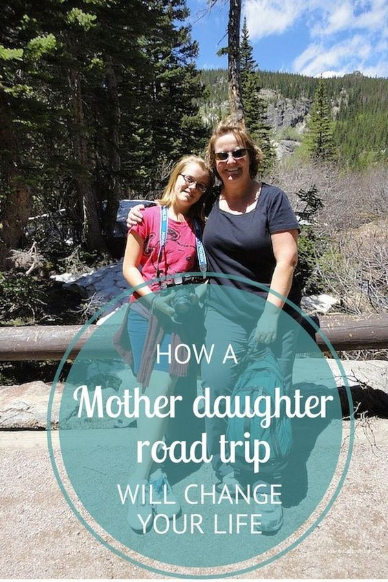 Mother and Daughter Road Trips Will Change Your Perspective on Life