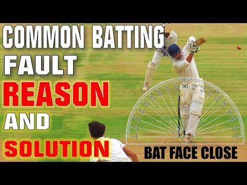 Common Batting Faults Bat Face Close Reason And Solution Drills Cricket Coaching Tips Hindi Youtube Cricket Coaching Cricket Tips Coaching