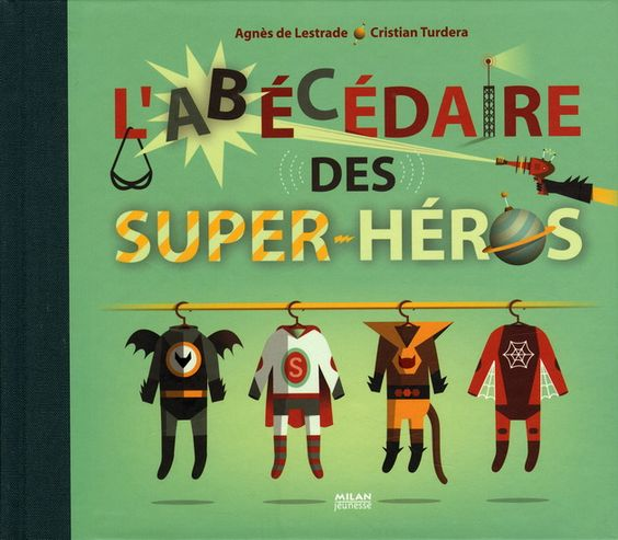 26 lettres pour 26 histoires autour de l'univers des superhéros. Les personnages sont associés à des scènes thématiques : la récréation, l'anniversaire, la chauve-souris, la fusée, etc.