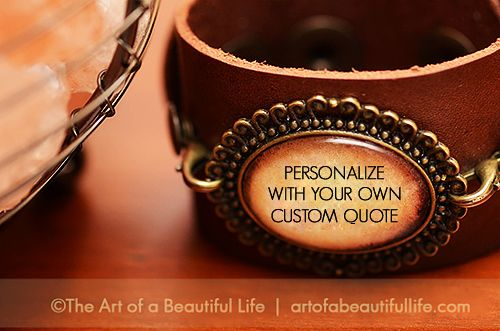 Personalize Your Own Custom Leather Cuff | Be Inspired. Inspirational Jewelry