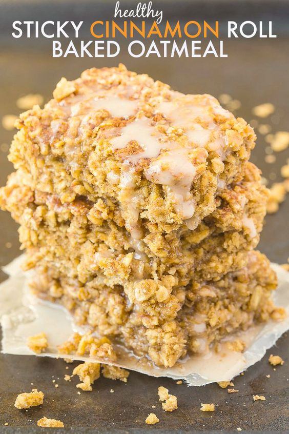 Healthy Sticky Cinnamon Roll Baked Oatmeal- Easy, delicious and a hit ...