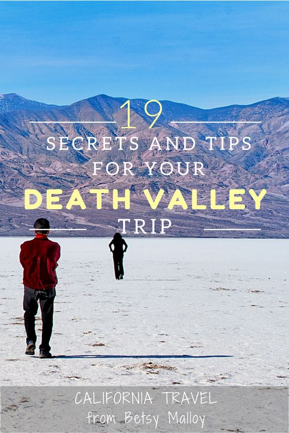 A Death Valley vacation is not the time to make painful mistakes. Here's how to avoid them all.