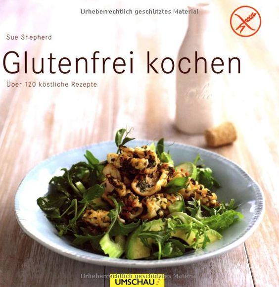 Boncibus - Buch - Glutenfrei kochen: Über 120 köstliche Rezepte http://boncibus.com/de/book/rezepte/glutenfrei-kochen-uber-120-kostliche-rezepte-47 #boncibus #glutenfrei #rezepte #zöliakie #gf