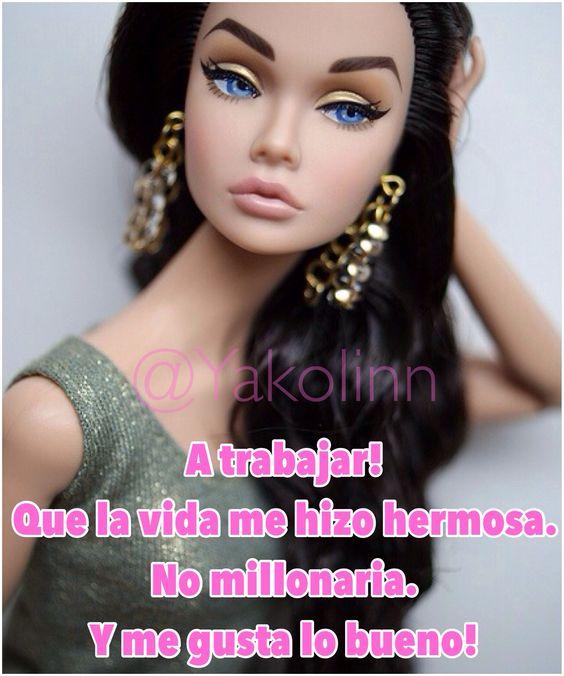 Frases Chistosas Espa Ol Barbie Royalty Dolls Quotes Vanidosa Hermosa Millonaria Moda Glamour