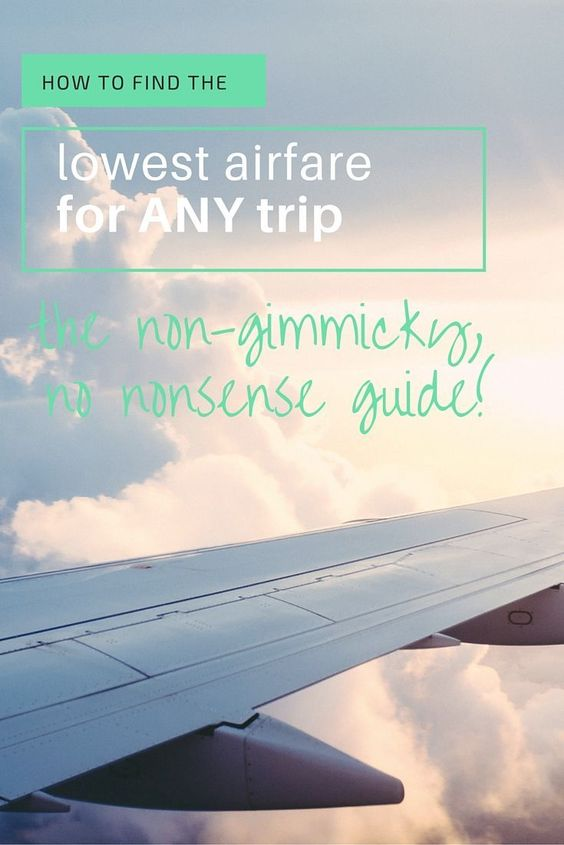 How to find the lowest airfare for any trip (and every trip) - Pitstops for Kids