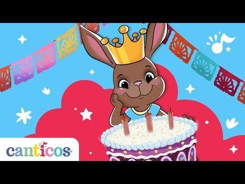 Canticos Las Mañanitas The Birthday Song Nursery Rhyme Aprende Inglés Canto De Feliz Cumpleaños Canciones De Feliz Cumpleaños Canciones De Cumpleaños