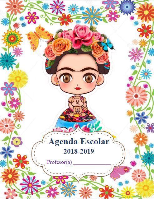 Agenda Escolar 2019 Actualizada Frida Kahlo Agendas Portadas De