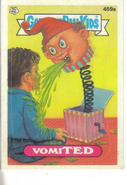 Garbage Pail Kids 1987 459a Vomited In 2020 Garbage Pail Kids Kids Stickers Kids