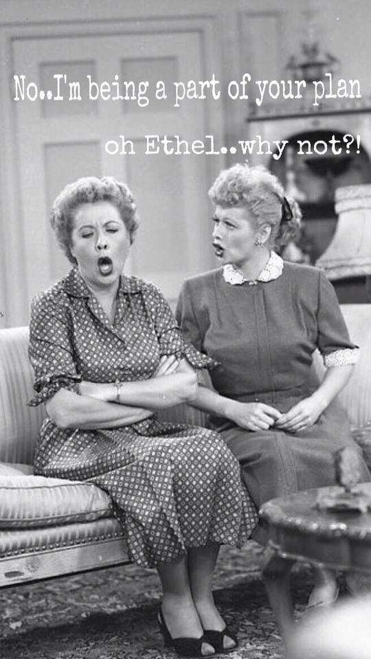 Lucy And Ethel I Love Lucy Pinterest The End We And