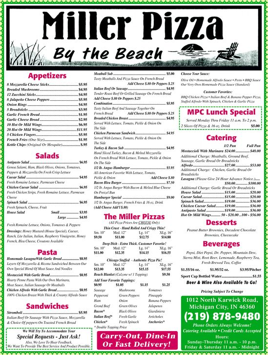 Miller Pizza... heard they deliver to the beach!  That would be a fun idea!  219-878-9480