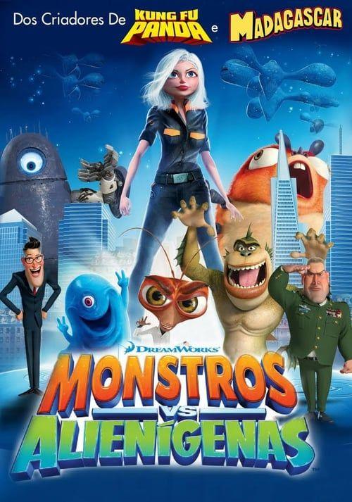 Monsters Vs Aliens Fuii Movie Streaming Monsters Vs Aliens Monsters Vs Aliens Movie Animated Movie Posters