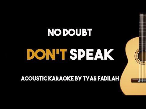 Don T Speak No Doubt Acoustic Guitar Karaoke Backing Track With Lyrics Youtube Karaoke Acoustic Don T Speak