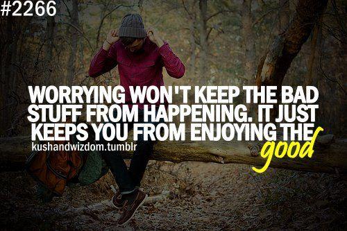 enjoy the good!!!