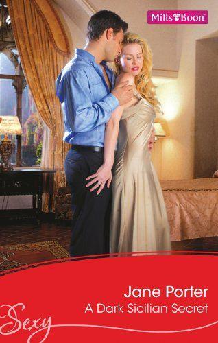 Mills & Boon : A Dark Sicilian Secret eBook: Jane Porter: Amazon.com.au: Kindle Store