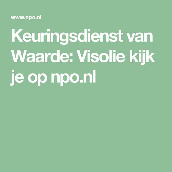 Keuringsdienst van Waarde: Visolie kijk je op npo.nl
