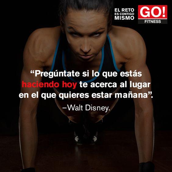 Walt Disney. #gofitness #clasesgo #ejercicio #gym #fit #fuerza #flexibilidad #reto #motivate #frases #waltdisney