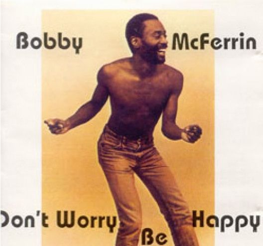 1988 Song Don T Worry Be Happy By Bobby Mcferrin Click For The Video On Youtube Which Also Stars Robin Williams B 1988 Songs One Hit Wonder Robin Williams