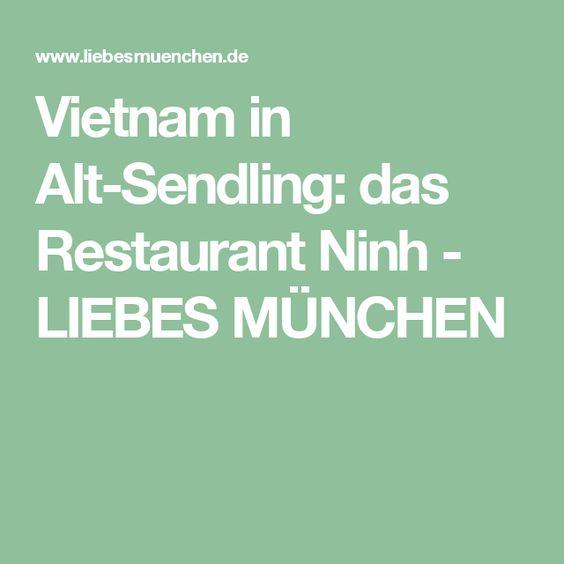 Vietnam in Alt-Sendling das Restaurant Ninh - LIEBES MÜNCHEN - vietnamesische küche münchen