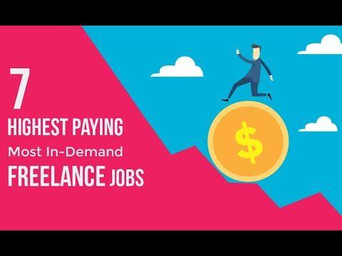 Top 7 Highest Paid Freelancing Jobs In 2020 Freelancing Jobs Student Jobs Online Jobs