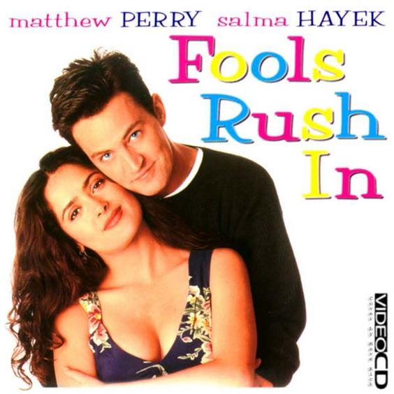Fools Rush In-My Brother loves this movie too.