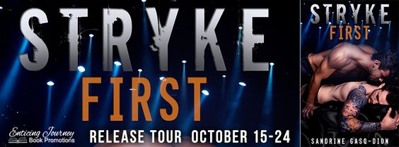 ~Release Blitz~Stryke First (The Rock Series #5) by Sandrine Gasq-Dion~