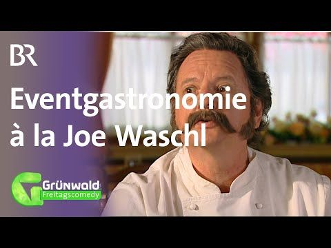 Eventgastronomie A La Joe Waschl Grunwald Freitagscomedy Youtube Ratlos Sternekoch Sendung