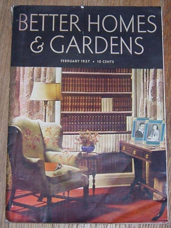 Better Homes And Gardens Magazine February 1937 Vintage Magazines Pinterest Gardens Home