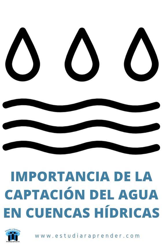 importancia de la captación del agua en cuencas hidricas