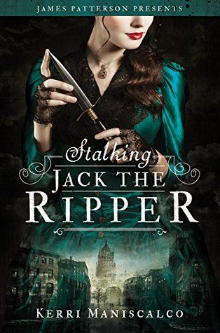 Stalking Jack the Ripper (Stalking Jack the Ripper, #1):