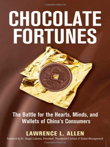 On sale $3.49, add audible for $2.99, Amazon.com: Chocolate Fortunes: The Battle for the Hearts, Minds, and Wallets of China's Consumers eBook: Lawrence L. Allen: Kindle Store