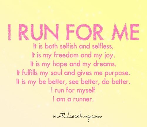 Why do you run? My menetal and physical wellbeing: