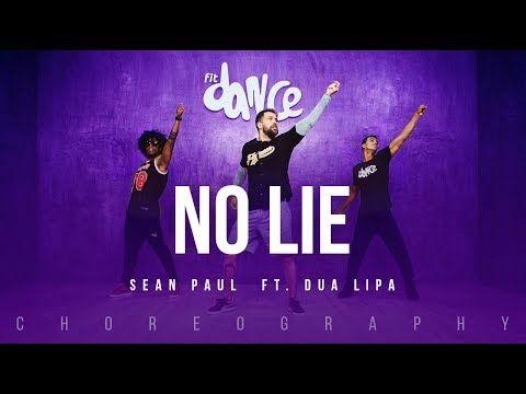 No Lie Sean Paul Ft Dua Lipa Fitdance Life Choreography Dance Video Youtube Dance Videos Zumba Videos Choreography