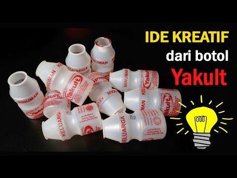 Ide Kreatif Menakjubkan Dari Botol Yakult Bekas Best Out Of