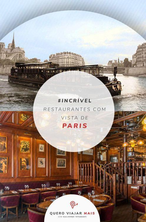 17 Restaurantes Com Vista Em Paris Cardápio Preços E Endereços Paris Arco Do Triunfo Quero Viajar