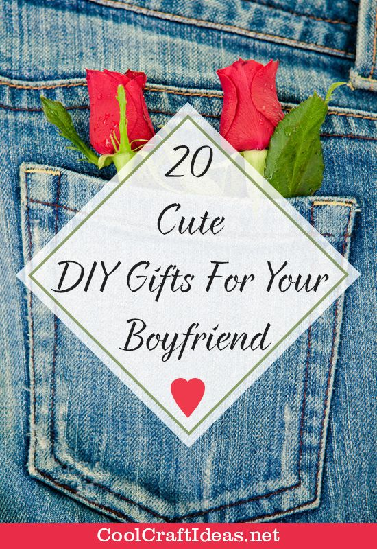 20 Cute Diy Gifts For Your Boyfriend Cool Craft Ideas