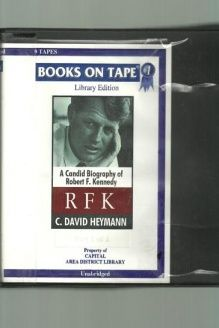 Rfk  A Candid Biography of Robert F. Kennedy, 978-0736645447, C. David Heymann, Books on Tape; Unabridged edition