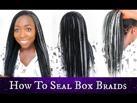 How To Seal Ends Of Box Braids Your Own Hair Best Results Natural