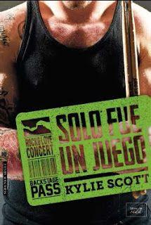 Solo fue un juego - Stage Dive, #2 - Kylie Scott: