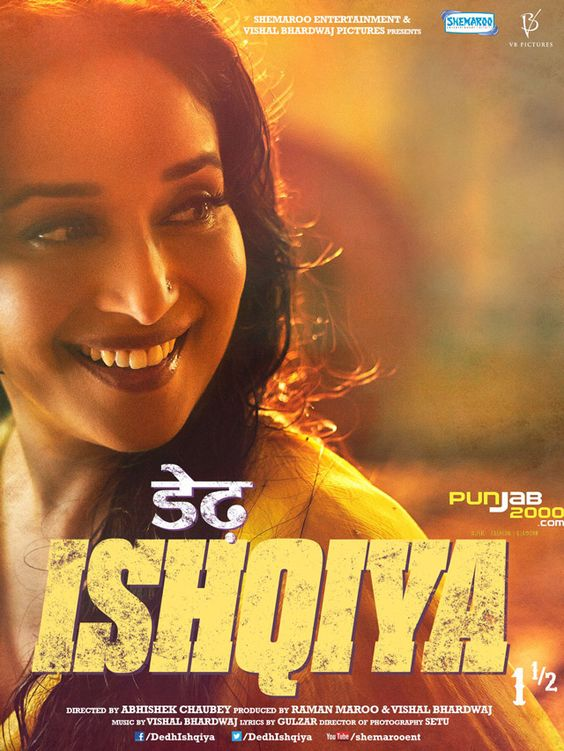 Dedh Ishqiya, releasing  worldwide on 10th January 2014. Starring Madhuri Dixit Naseeruddin Shah, Arshad Warsi and Huma Qureshi, Dedh Ishqiya is a romantic thriller directed by Abhishek Chaubey, with music by Vishal Bhardwaj.