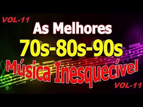 Músicas Internacionais Românticas Anos 70 80 90 Vol 11 Youtube Musicas Romanticas Internacionais Musicas Internacionais Musicas Anos 70 80