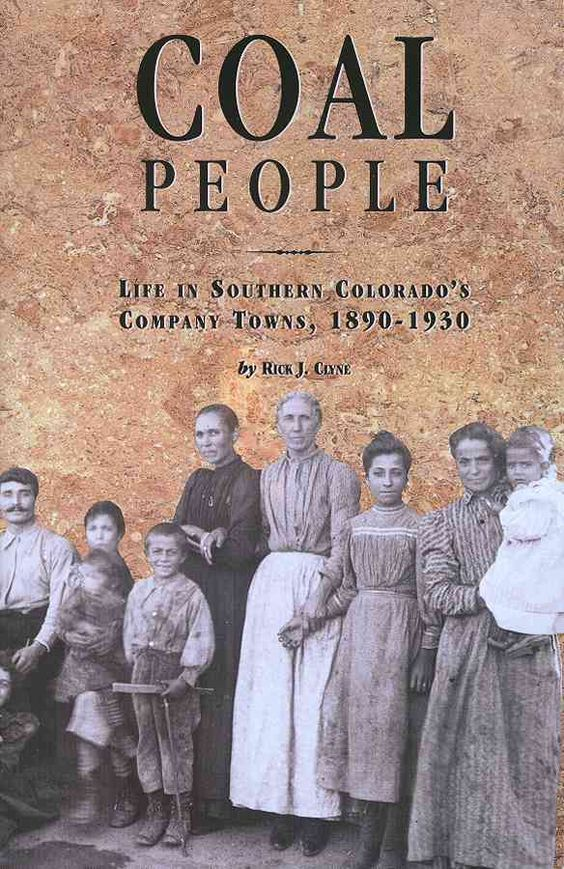 (Grey) People: Life in Southern Colorado's Company Towns, 1890-1930 (Paperback)