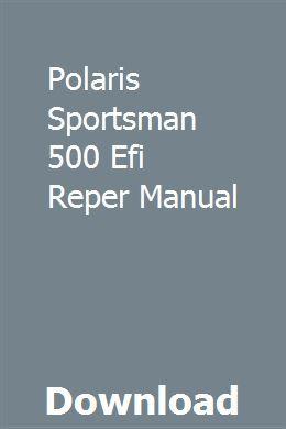 Polaris Sportsman 500 Efi Reper Manual Manual Sportsman Electrical Wiring Diagram
