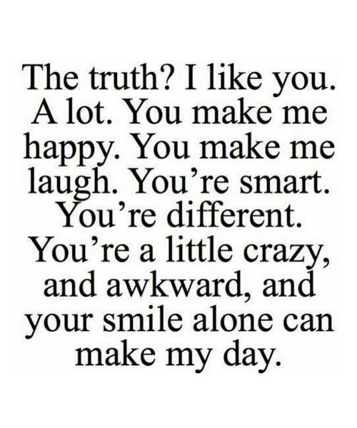 You Are A Little Crazy Inspirational Quotes Love Life Fun I Like You Quotes Funny Texts To Send Crush Quotes For Him