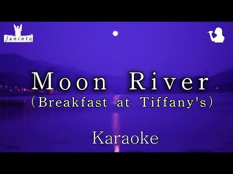 Moon River Breakfast At Tiffany S Karaoke Mr For Female Vocal Most Beautiful Orchestra Youtube In 2020 Karaoke Moon River Vocal