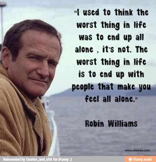 I'm still so sad about Robin Williams. I loved him so much and I always will. He was an amazing actor, a man of wisdom, and just an amazing man over all ❤️