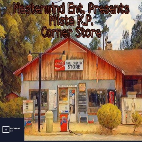 Listen To Mista K P Corner Store By Quincy Carter Np On Soundcloud House Styles Corner Outdoor Structures