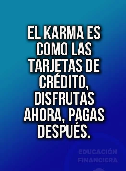 Pin By P On Frases Y Pensamientos Karma Frases Faith Quotes Latin Quotes