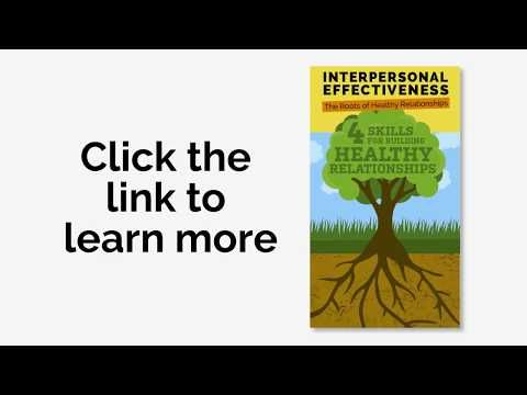 Dbt Interpersonal Effectiveness Skills Grow Strong And Healthy Relationships Learn How And When Interpersonal Effectiveness Interpersonal Interpersonal Skills